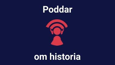 Poddar om historia